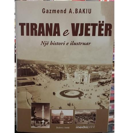 Tirana e vjetër – Një histori e ilustruar